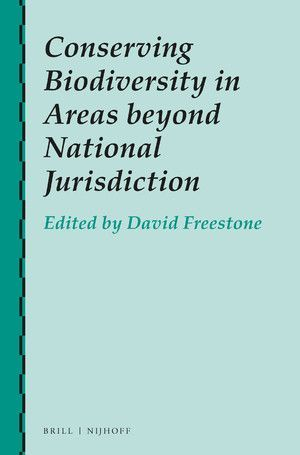 CONSERVING BIODIVERSITY IN AREAS BEYOND NATIONAL JURISDICTION
