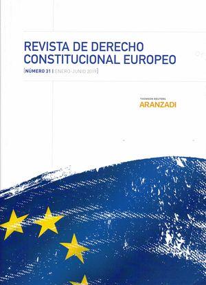 REVISTA DE DERECHO CONSTITUCIONAL EUROPEO. Nº 31 ENE - JUN 2019