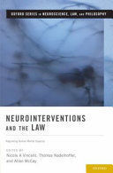 NEUROINTERVENTIONS AND THE LAW