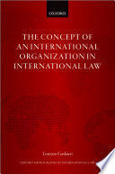 THE CONCEPT OF AN INTERNATIONAL ORGANIZATION IN INTERNATIONAL LAW