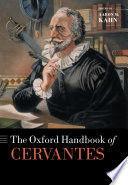 THE OXFORD HANDBOOK OF CERVANTES