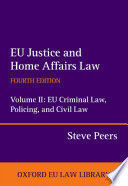 EU JUSTICE AND HOME AFFAIRS LAW, I