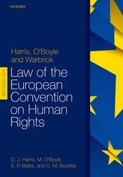 HARRIS, O'BOYLE, AND WARBRICK: LAW OF THE EUROPEAN CONV....