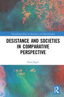 DESISTANCE AND SOCIETIES IN COMPARATIVE PERSPECTIVE