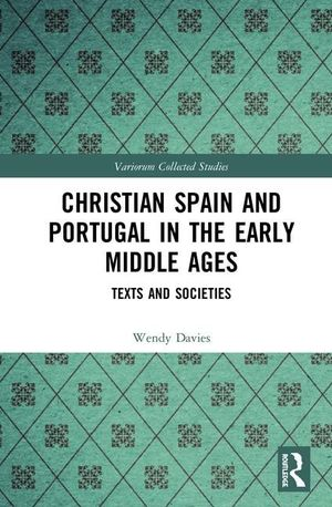 CHRISTIAN SPAIN AND PORTUGAL IN THE EARLY MIDDLE AGES:
