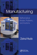 MANUFACTURING. MATHEMATICAL MODELS, PROBLEMS, AND