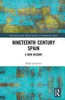 NINETEENTH CENTURY SPAIN