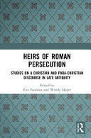 HEIRS OF ROMAN PERSECUTION