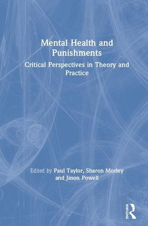 MENTAL HEALTH AND PUNISHMENTS