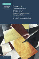 ENERGY IN INTERNATIONAL TRADE LAW