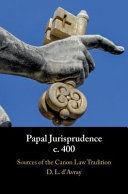 PAPAL JURISPRUDENCE C. 400
