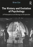 THE HISTORY AND EVOLUTION OF PSYCHOLOGY