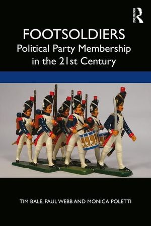 PARTY MEMBERSHIP IN THE TWENTY-FIRST CENTURY