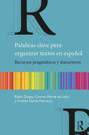 PALABRAS CLAVE PARA ORGANIZAR TEXTOS EN ESPAÑOL