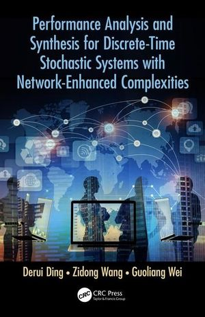 PERFORMANCE ANALYSIS AND SYNTHESIS FOR DISCRETE-TIME STOCHASTIC SYSTEMS WITH NETWORK-ENHANCED COMPLEXITIES
