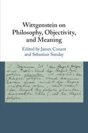 WITTGENSTEIN ON PHILOSOPHY, OBJECTIVITY, AND MEANING