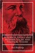 FRIEDRICH ENGELS AND MODERN SOCIAL AND POLITICAL THEORY