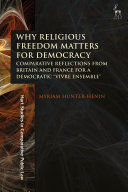 WHY RELIGIOUS FREEDOM MATTERS FOR DEMOCRACY