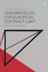 UNIFORM RULES FOR EUROPEAN CONTRACT LAW?