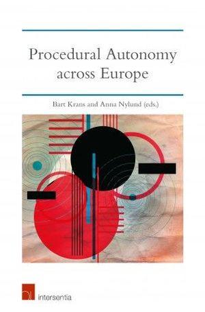 PROCEDURAL AUTONOMY ACROSS EUROPE
