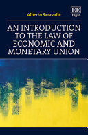 AN INTRODUCTION TO THE LAW OF ECONOMIC AND MONETARY UNION