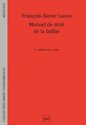MANUEL DE DROIT DE LA FAILLITE