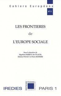 LES FRONTIERES DE L'EUROPE SOCIALE
