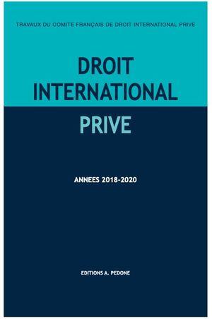 DROIT INTERNATIONAL PRIVÉ, 2018-2020
