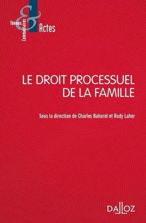 DROIT PROCESSUEL DE LA FAMILLE
