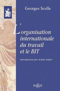 L'ORGANISATION INTERNATIONALE DU TRAVAIL ET LE BIT