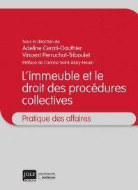 L'IMMEUBLE ET LE DROIT DES PROCÉDURES COLLECTIVES