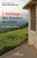 L'HÉRITAGE DES FEMMES EN ISLAM