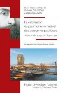 LA VALORISATION DU PATRIMOINE IMMATÉRIEL DES PERSONNES PUBLIQUES