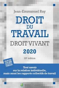 DROIT DU TRAVAIL : DROIT VIVANT 2020