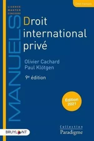DROIT INTERNATIONAL PRIVÉ. ÉDITION 2021