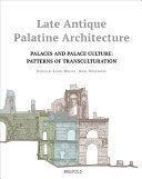 LATE ANTIQUE PALATINE ARCHITECTURE