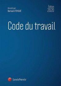 CODE DU TRAVAIL - ÉDITION 2020
