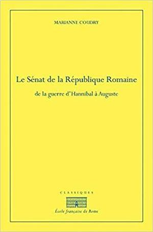 LE SÉNAT DE LA RÉPUBLIQUE ROMAINE