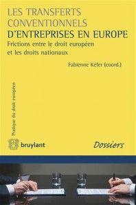 LES TRANSFERTS CONVENTIONNELS D'ENTREPRISE EN EUROPE