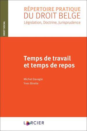 TEMPS DE TRAVAIL ET TEMPS DE REPOS