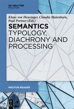SEMANTICS - TYPOLOGY, DIACHRONY AND PROCESSING