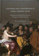 CONVERSO NON-CONFORMISM IN EARLY MODERN SPAIN