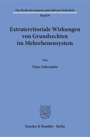 EXTRATERRITORIALE WIRKUNGEN VON GRUNDRECHTEN IM MEHREBENENSYSTEM