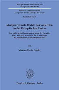STRAFPROZESSUALE RECHTE DES VERLETZTEN IN DER EUROPÄISCHEN UNION