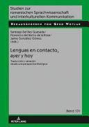 LENGUAS EN CONTACTO, AYER Y HOY