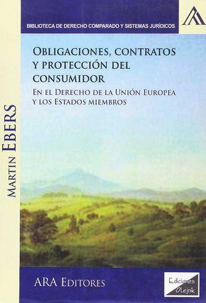 OBLIGACIONES, CONTRATOS Y PROTECCION DEL CONSUMIDOR EN EL DERECHO DE LA UE