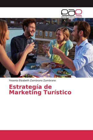ESTRATEGIA DE MARKETING TURISTICO