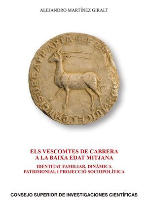ELS VESCOMTES DE CABRERA A LA BAIXA EDAT MITJANA : IDENTITAT FAMI