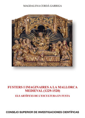 FUSTERS I IMAGINAIRES A LA MALLORCA MEDIEVAL 1229 1520