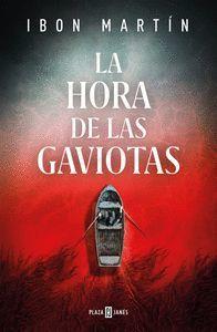 LA HORA DE LAS GAVIOTAS